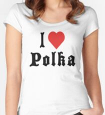 I Love Polka T-Shirt Women's Fitted Scoop T-Shirt