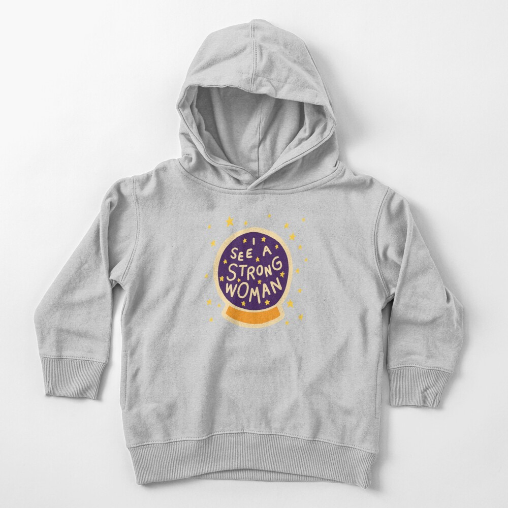 I see a strong woman Toddler Pullover Hoodie