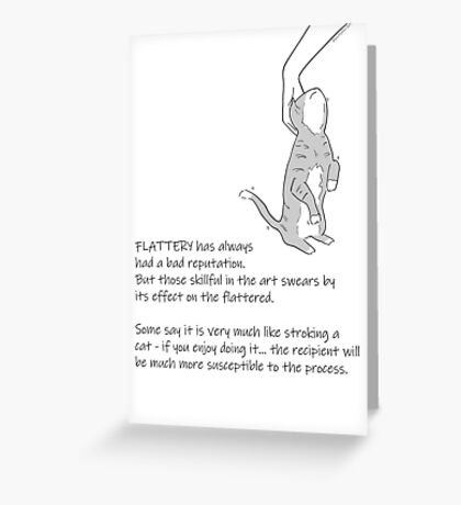 The Efficacy of Flattery Greeting Card