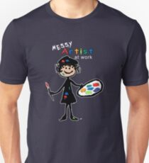 Messy Artist At Work (for dark clothing) Unisex T-Shirt