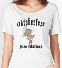"Funny Oktoberfest ""Size Matters"" Women's Relaxed Fit T-Shirt"