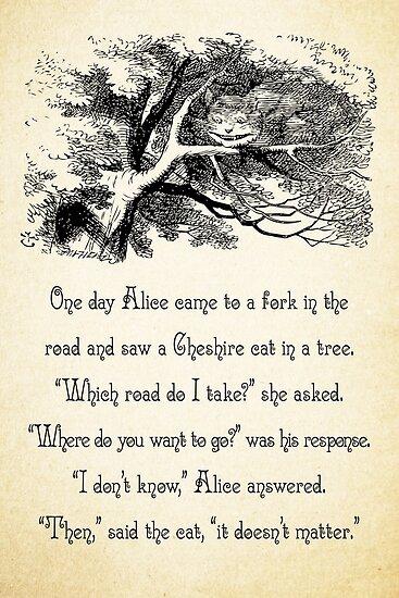 Alice im Wunderland Zitat - wohin willst du gehen? - Cheshire-Katze-Zitat - 0145 von ContrastStudios