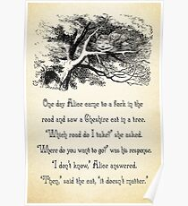 Alice in Wonderland Quote - Where do You Want To Go? - Cheshire Cat Quote - 0145  Poster