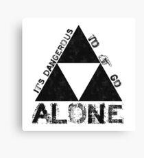It's Dangerous To Go Alone... Canvas Print
