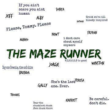 The Maze Runner Qoutes  by thatfangirlgini