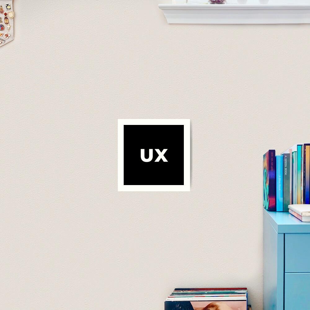 UX (User Experience) Designer Developer Art Print
