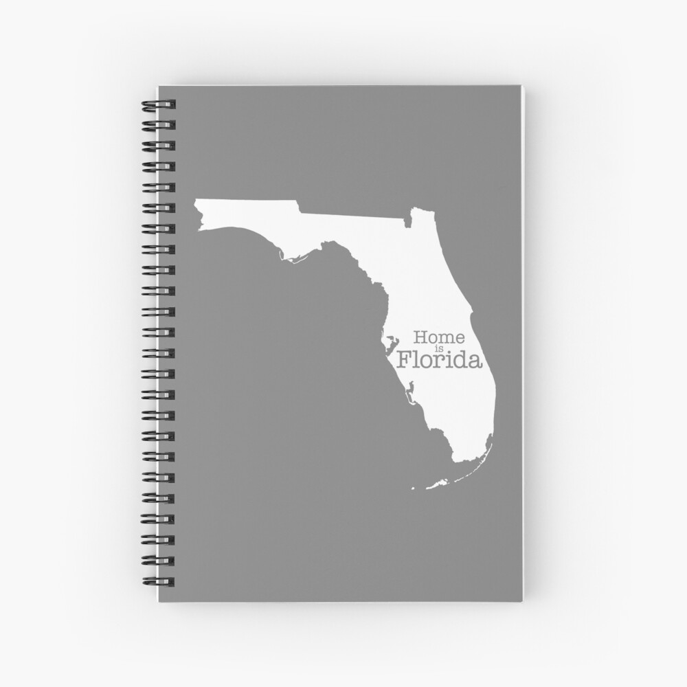 Home is Florida Spiral Notebook