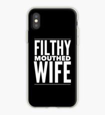 Pop Culture Gift - Filthy Mouthed Wife iPhone Case