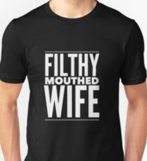 Pop Culture Gift - Filthy Mouthed Wife Slim Fit T-Shirt