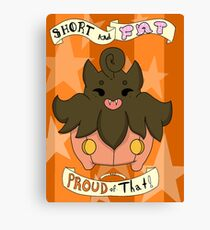 Pumpkaboo: Short and Fat and Proud of That! Canvas Print