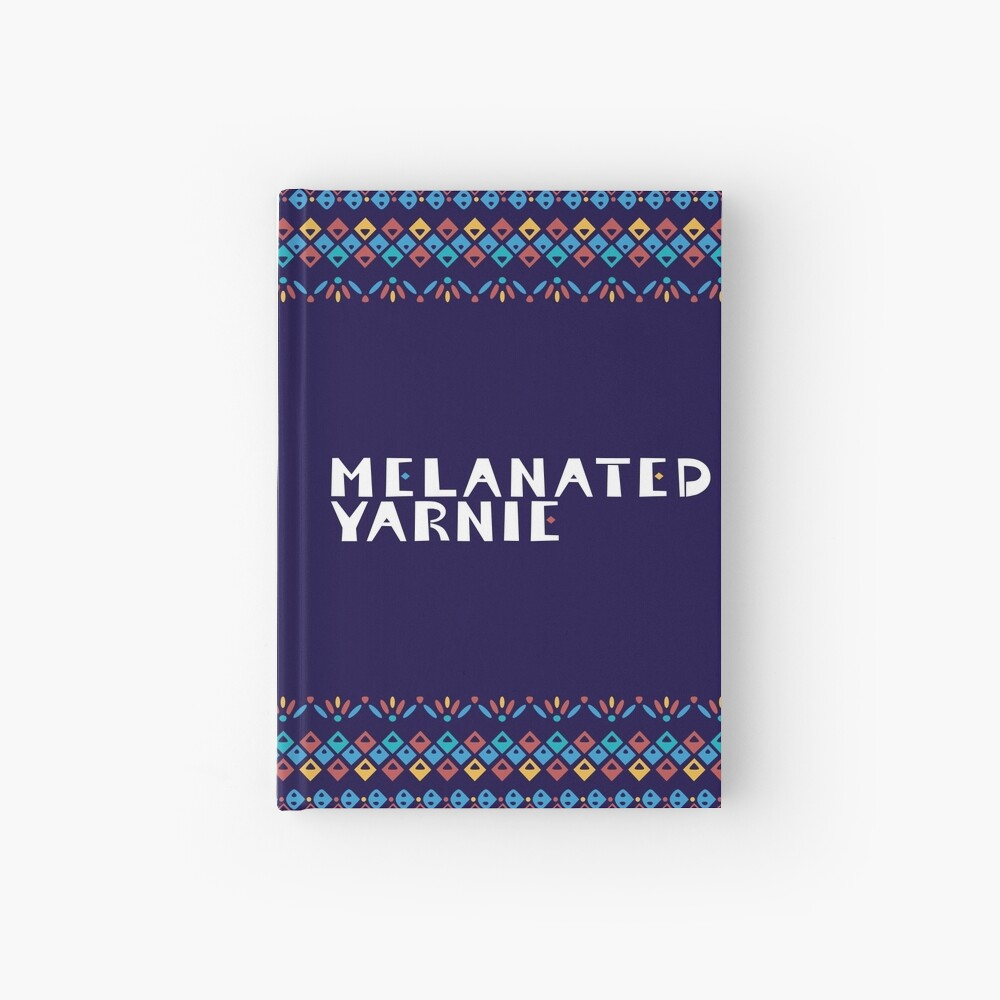 Melanated Yarnie Hardcover Journal