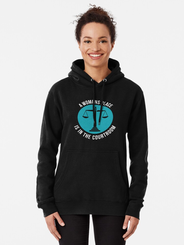 Alternative Ansicht von A Womans Place Is In The Courtroom Shirt Female Lawyer Gift Hoodie