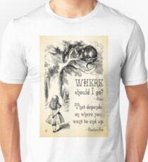 Alice in Wonderland - Cheshire Cat Quote - Where Should I go? - 0118 Unisex T-Shirt