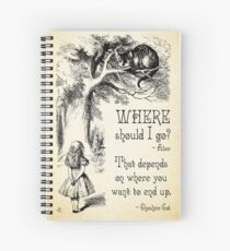 Alice in Wonderland - Cheshire Cat Quote - Where Should I go? - 0118 Spiral Notebook