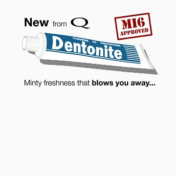 New from Q - Dentonite by bombadeo