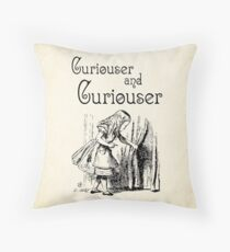 Alice in Wonderland Quote - Curiouser and & Curiouser quote - Through the Looking Glass - 0123 Throw Pillow