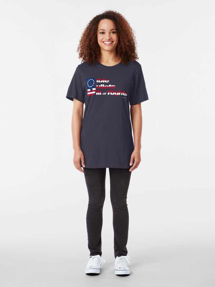 Alternate view of Bible, Bullets and Bill of Rights Slim Fit T-Shirt