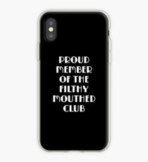 Proud Member of the Filthy Mouthed Club  iPhone Case