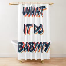 what it do babyyyy navy Shower Curtain