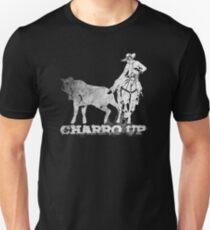 d59241b28e Charro Up 2015 Unisex T-Shirt