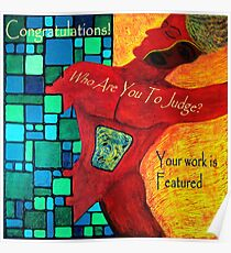 Creative Freedom Banner Design for Who Are You To Judge Artist Group on Redbubble Poster