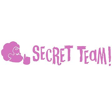 Secret Team!!!  by JrGhostbuster