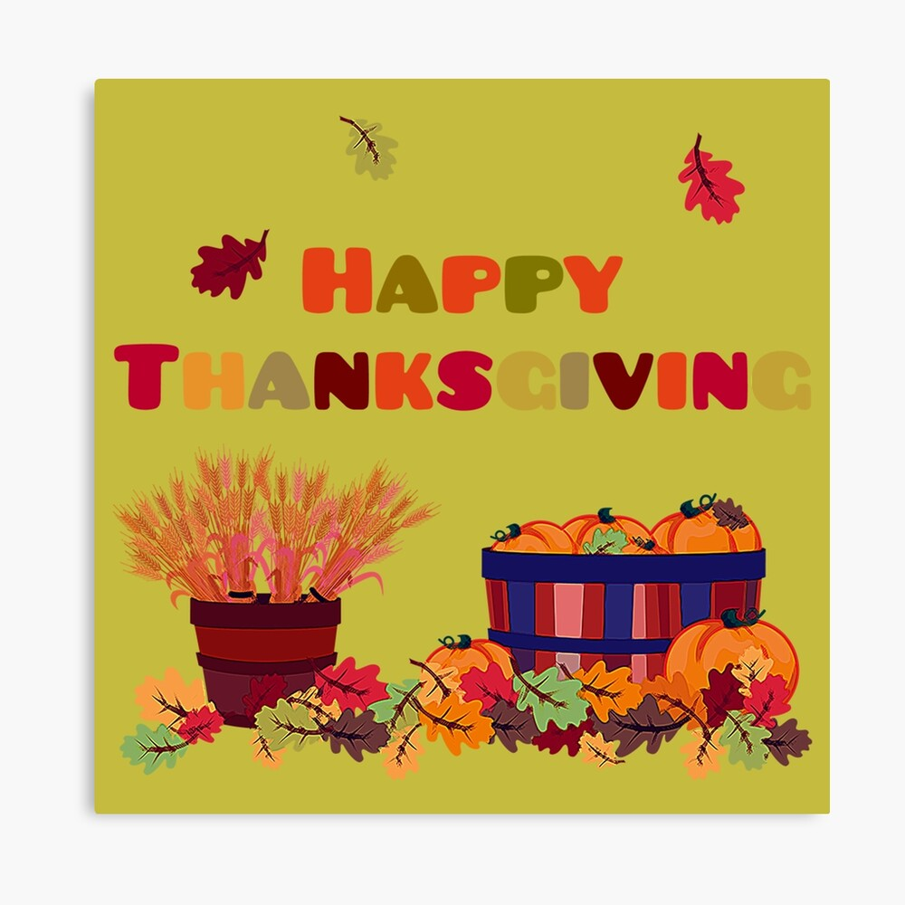 Happy Thanksgiving Autumn Harvest Fall Celebration Canvas Print