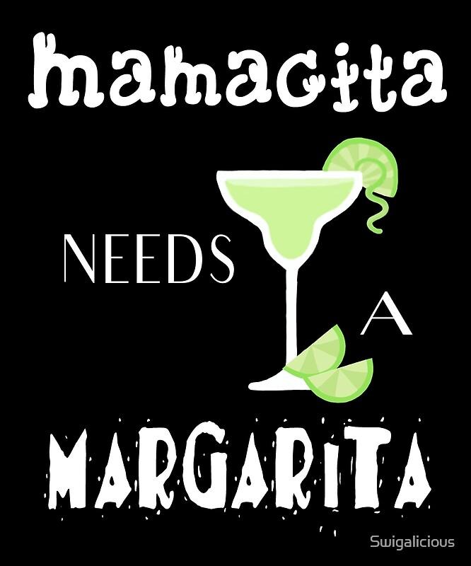 """Download """"Mamacita Needs a Margarita Mexican Fiesta Cinco de Mayo ..."""