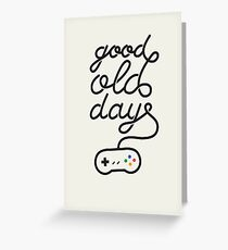 Good Old Days Greeting Card