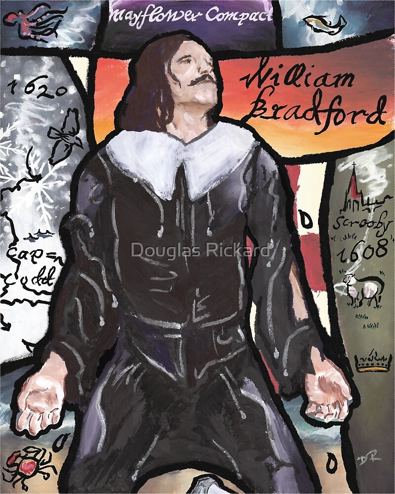 Life of William Bradford by Douglas Rickard