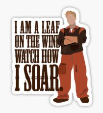 I'm Leaf On the Wind  Sticker