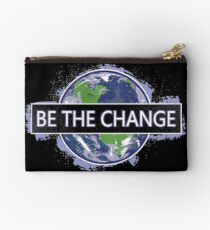 Be The Change ! Studio Pouch