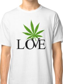 Love Marijuana Cannabis Classic T-Shirt