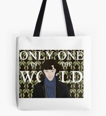 Only One in the World Tote Bag