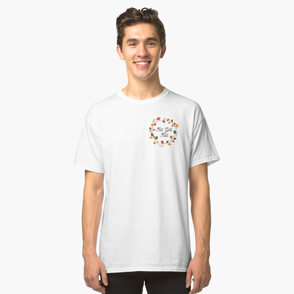 Fat Girl Fall Classic T-Shirt