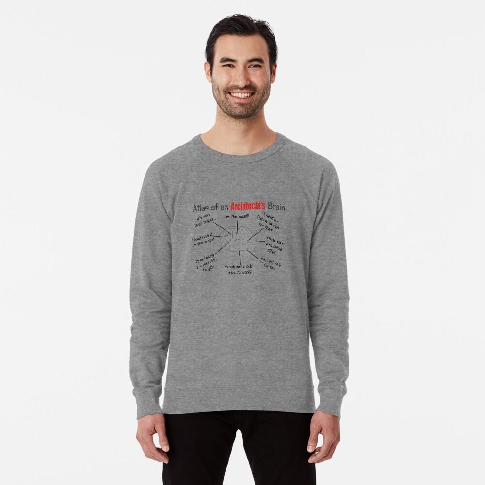 Architect Humor Lightweight Sweatshirt