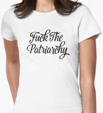 Fuck The Patriarchy Pro-Feminist T Shirt Women's Fitted T-Shirt