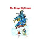 The Fishy's Nightmare by Terry Smith