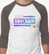 Just Sidechain It (Color Edition) T-Shirt
