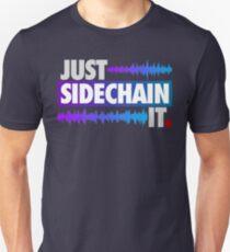 Just Sidechain It (Farbausgabe) Slim Fit T-Shirt