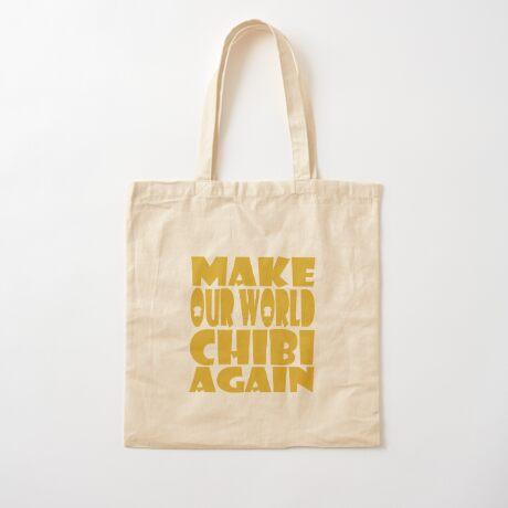 Make Our World Chibi Again Cotton Tote Bag
