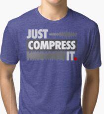 Just Compress It Tri-blend T-Shirt