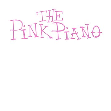 The Pink Piano by DrifterThreads