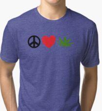 Peace Love Marijuana Tri-blend T-Shirt