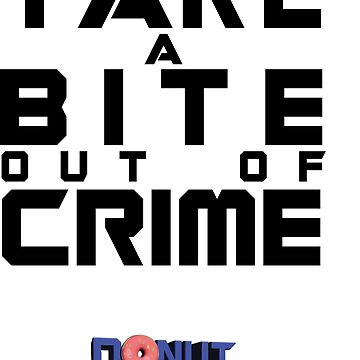 Take a bite out of crime by weirdfrontier