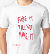 Fake it till you make it - Red Unisex T-Shirt