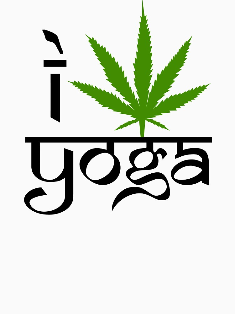 I Marijuana Yoga by MarijuanaTshirt
