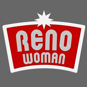 Reno Woman! by stevebo77