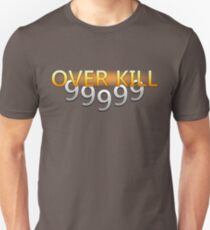 OVERKILL [Final Fantasy] Unisex T-Shirt