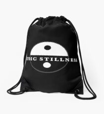 Stoic Stillness - Be Very Calm - Against The Chaos Drawstring Bag